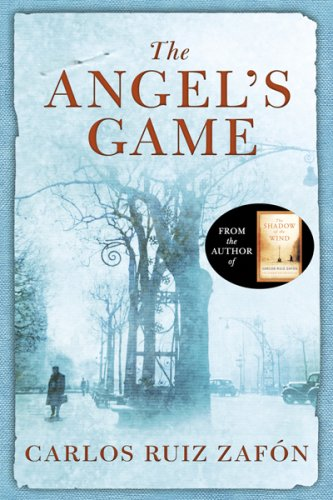 Carlos Ruiz Zafon - the angel's game